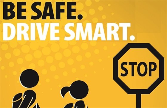 Be safe. Drive Smart